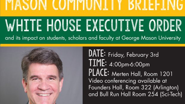 Mason Community Briefing: White House Executive Orders and the Impact on Students, Scholars and Faculty at George Mason University Friday, February 3, 2017  |  4-6pm  |  Merten Hall 1201 Video […]