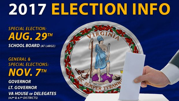 Special School Board Election: August 29, 2017 Governor and House of Delegates Election: November 7, 2017 Complete voter information: www.fairfaxcounty.gov/elections