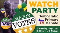 Join Mason Votes for a Debate Watch Party in the Johnson Center Atrium at 8:00pm ET on Thursday, September 12, 2019 as 10 Democratic Primary candidates square off LIVE […]