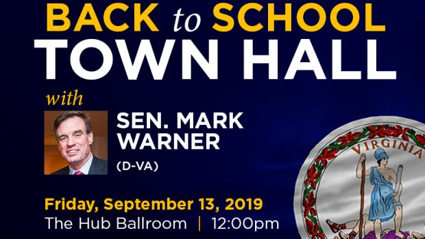 Mason students, faculty, and staff are invited to join Senator Mark R. Warner (D-VA) for a Back to School Town Hall at 12 noon on Friday, September 13, 2019 in […]