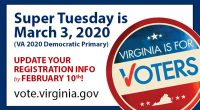 Virginia will vote for their choice in the 2020 Democratic Primary on Tuesday, March 3rd, joining Alabama, Arkansas, California, Colorado, Maine, Massachusetts, Minnesota, North Carolina, Oklahoma, Tennessee, Texas, Utah, and […]